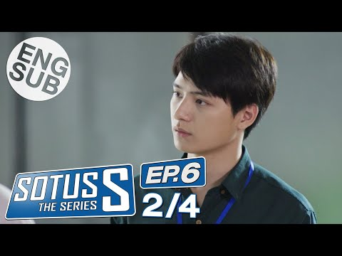 [Eng Sub] Sotus S The Series | EP.6 [2/4]