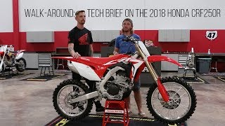 1. Walk-Around: Tech Brief on the 2018 Honda CRF250R