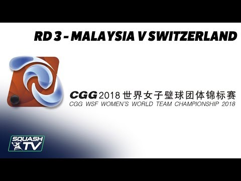 WSF Women's World Team Champs 2018 - Malaysia v Switzerland - Round 3