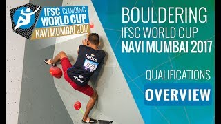 IFSC Climbing World Cup Navi Mumbai 2017 - Qualifications Overview by International Federation of Sport Climbing