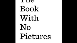 The book With No Pictures - by BJ Novak