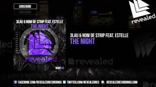 Thumbnail for 3LAU vs. Nom de Strip ft. Estelle — The Night