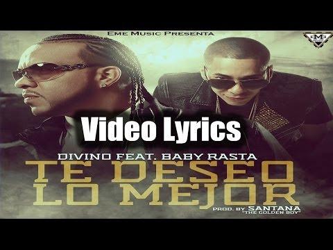 Divino - Te Deseo Lo Mejor ft. Baby Rasta