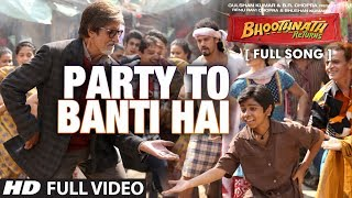 Nonton Party To Banti Hai Full Video Song   Bhootnath Returns   Amitabh Bachchan   Meet Brothers Anjjan Film Subtitle Indonesia Streaming Movie Download