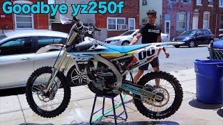 10. THE 2018 YZ250F IS GONE . . . (goodbye)