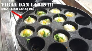 Video OMZETNYA MANTAP !! BOLA TELUR ZAMAN OLD | PONTIANAK STREET FOOD #172 MP3, 3GP, MP4, WEBM, AVI, FLV Mei 2019