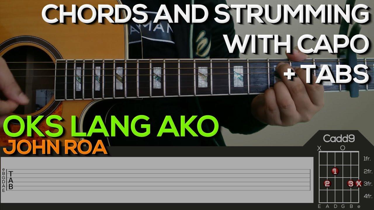 John Roa – Oks Lang Ako Guitar Tutorial [CHORDS AND STRUMMING + TABS]