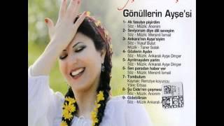 Ankaralı Ayşe Dincer  -   Ankara'nın Ayşe'siyim 2012 Full Album