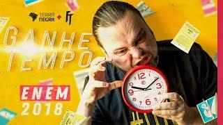GANHE TEMPO NO ENEM 2018 - Feat FÍSICA TOTAL   Terra Negra