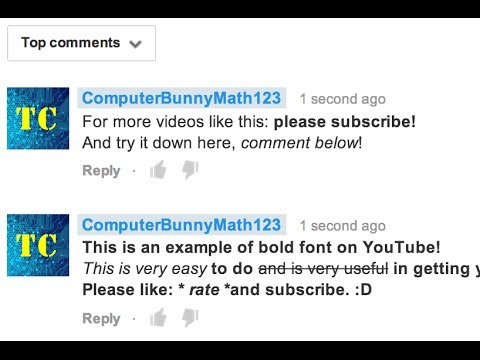 How to Make YouTube Comments with Bold, Italics, and More!