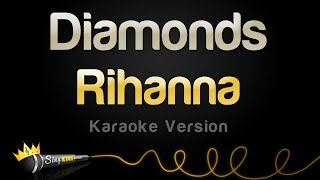 Video Rihanna - Diamonds (Karaoke Version) MP3, 3GP, MP4, WEBM, AVI, FLV Maret 2018
