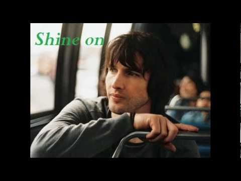 James Blunt - Shine On (lyrics)