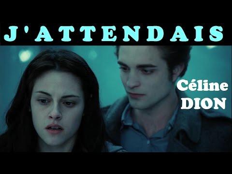 J'attendais - Céline Dion (Clip sur Twilight)