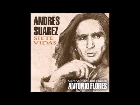 Letra Siete vidas Andrés Suárez