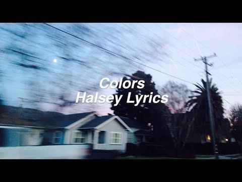Colors || Halsey Lyrics