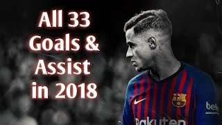 Video Philippe Coutinho • All 33 Goals & Assist in 2018 MP3, 3GP, MP4, WEBM, AVI, FLV Agustus 2019