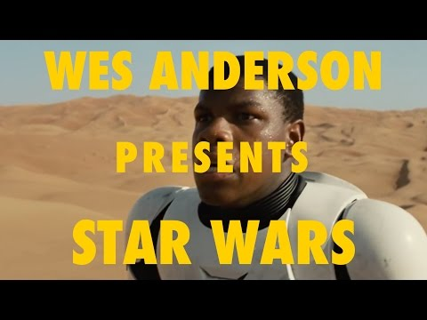 Wes Anderson Presents Star Wars Force Awakens