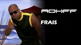 Rohff Ft. Gen Renard - Frais [Clip Officiel]