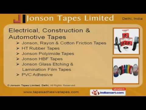 Jonson Tapes Limited, Delhi