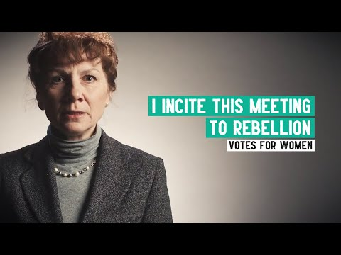 Emmeline Pankhurst | 'I incite this meeting to rebellion' speech, October 1912 | Women's Suffrage