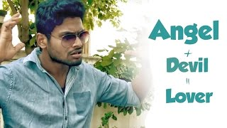 Angel+Devil=Lover ||  Comedy Short Film  || Directed by Nani Challagulla
