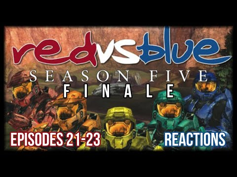 Red vs. Blue Season 5 Episodes 21-23 FINALE Reaction - THE END OF THE BLOOD GULCH CHRONICLES