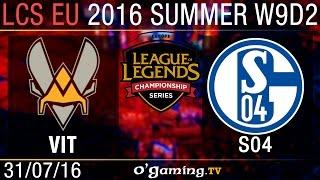 Vitality vs Schalke 04 - LCS EU Summer Split 2016 - W9D2