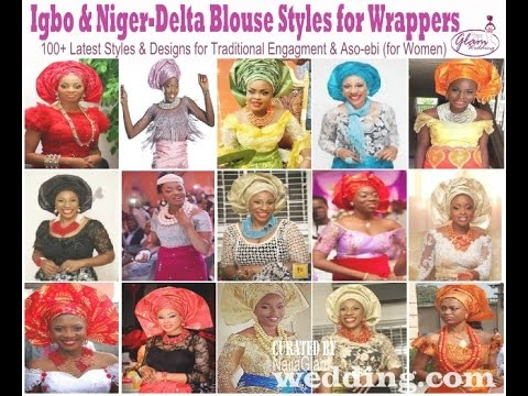 Latest Igbo Blouse Styles For Wrappers: Niger-Delta & Igbo Women Fashion (African Fashion)