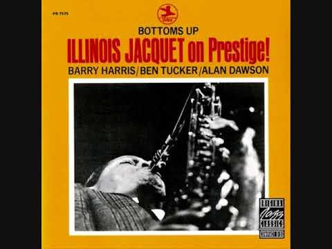 Illinois Jacquet On Prestige – Bottoms Up (Full Album)