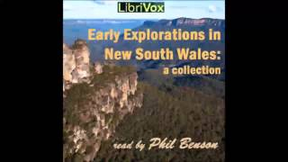 Early explorations in New South Wales: A collection (FULL Audiobook)