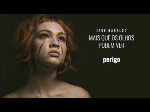 Jade Baraldo - perigo (áudio oficial)