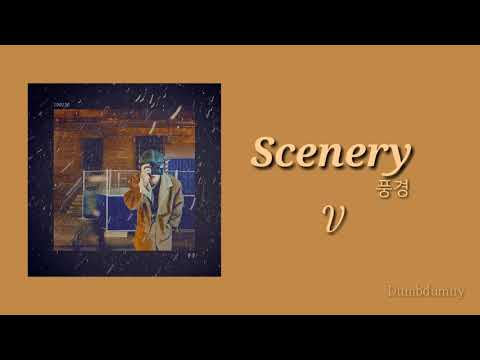 BTS V - Scenery (풍경) (Lyrics Han/Rom/Eng)