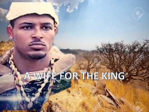 A WIFE FOR THE KING - African Movie