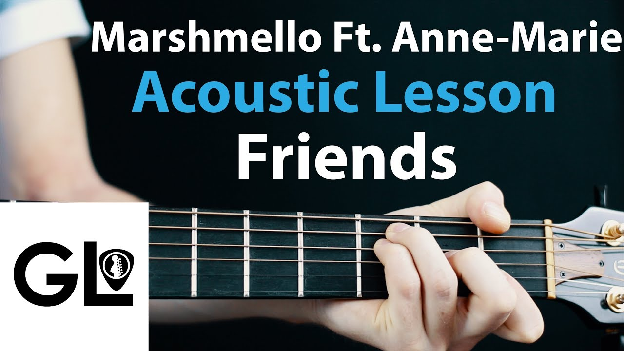 FRIENDS – Marshmello Ft. Anne-Marie: Acoustic Guitar Lesson  🎸