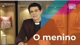 Padre Reginaldo Manzotti - O menino