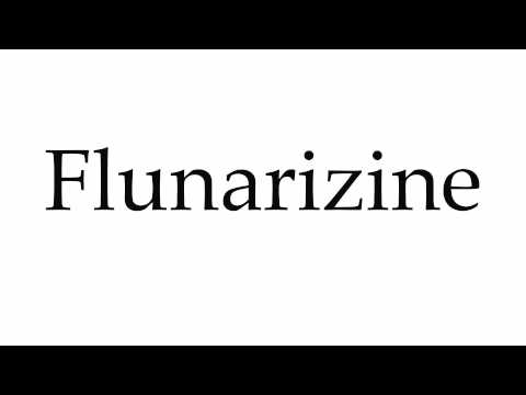 How to Pronounce Flunarizine