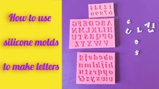 How to use silicone molds to make letters