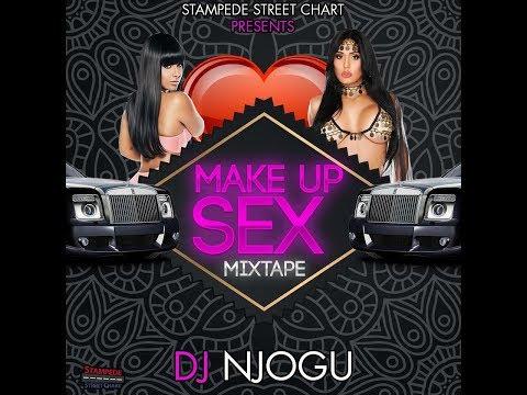 DJ NJOGU - MAKE UP SEX DANCEHALL MIXTAPE JAN 2018