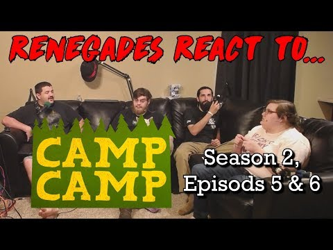 Renegades React to... Camp Camp - Season 2, Episodes 5 & 6