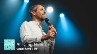 Blessing Mindsets | Pastor Daniel Floyd
