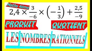 Maths 4ème - Les nombres rationnels Produit et Quotient Exercice 13