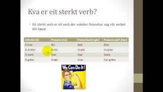 Ei videoførelesing om korleis ein bøyer sterke verb på nynorsk.