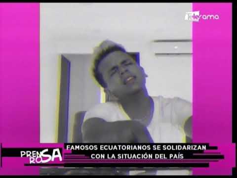 Famosos ecuatorianos se solidariza con la situación del país