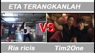 ETA TERANGKANLAH - Ria Ricis VS Tim2One ChandraLiow #yang mana pilihan kamu?