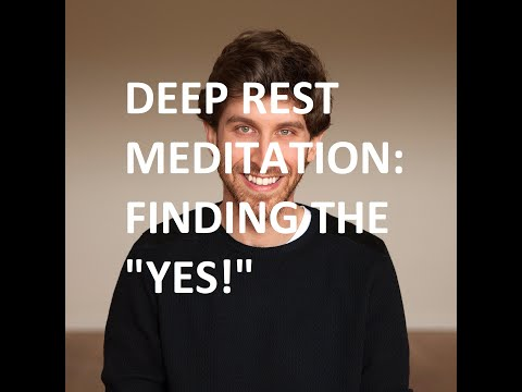 "Jeff Foster Guided Meditation: Finding The ""YES!"" To Life"
