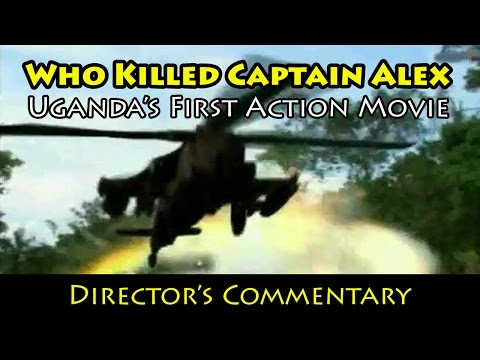 DOC - Who Killed Captain Alex: Director's Commentary (Uganda)