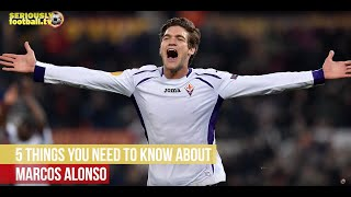Video Marcos Alonso - 5 things you need to know MP3, 3GP, MP4, WEBM, AVI, FLV Oktober 2017