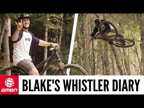 Blake's Pro Diary   Crankworx Whistler