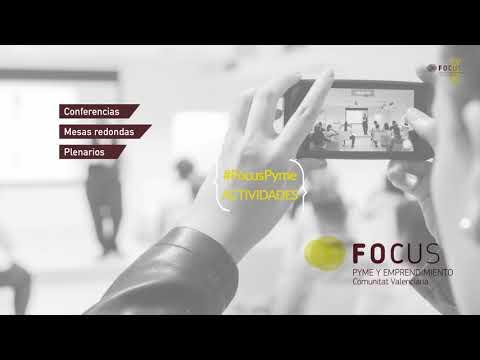Video presentación Focus Pyme y Emprendimiento Comunitat Valenciana 2017[;;;][;;;]