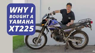 10. Why I bought a Yamaha XT225 in 2018